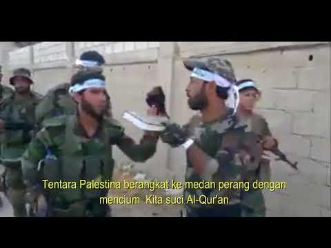 Tentara Palestina Berangkat Perang dengan mencium Kitab Suci Al Qur'an. Mp3