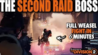 THE DIVISION 2 SECOND RAID BOSS WEASEL | FULL BOSS FIGHT PS4