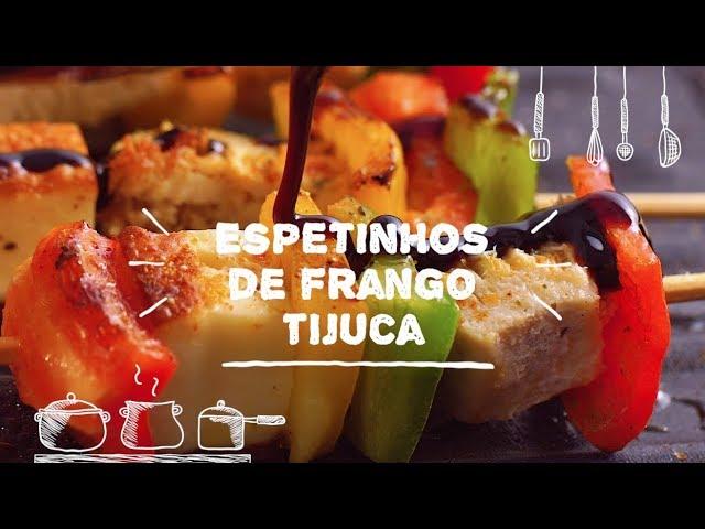 Espetinhos de Frango Tijuca - Sabor com Carinho (Tijuca Alimentos)