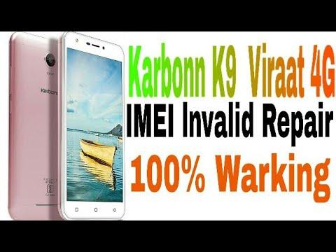 Karbonn K9 Viraat 4G Invalid IMEI Repair 100% warking