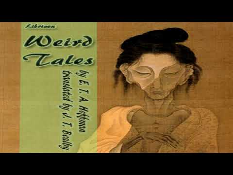 Weird Tales | E. T. A. Hoffmann | Gothic Fiction, Horror & Supernatural Fiction | English | 11/13