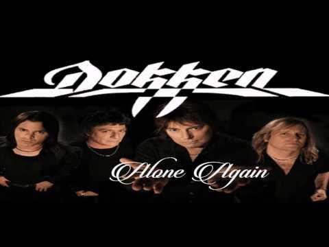 Dokken - Alone Again - with lyrics