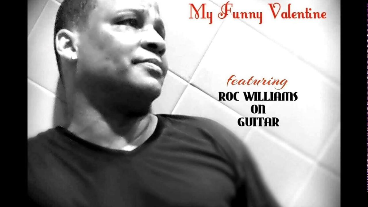 My Funny Valentine Cover   Babyface/Chaka Khan Version...Dale Kimber