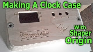 Making A Clock Case With The Origin CNC Router