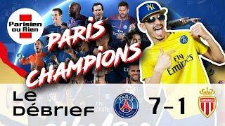 Debrief Sabri PSG Vs Monaco 7-1  PARIS CHAMPIONS