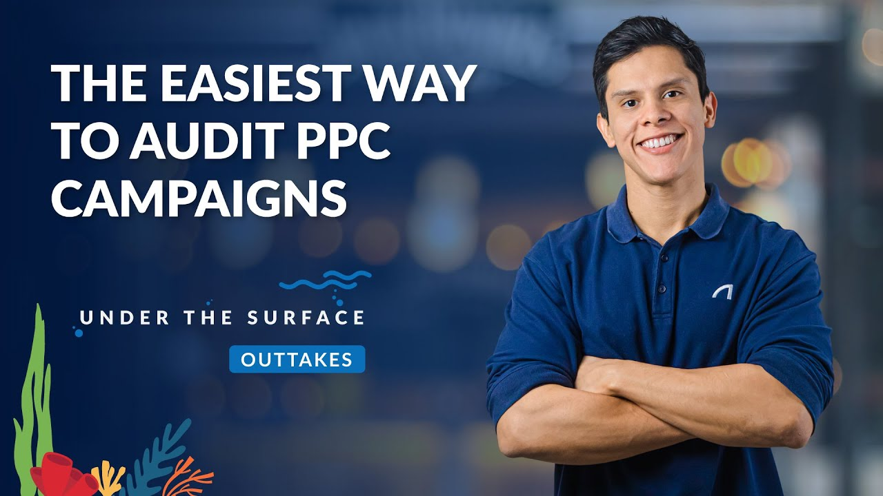How to Audit Your PPC Accounts in Less Than 5 Minutes