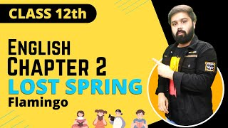 the lost spring class 12 in hindi and english