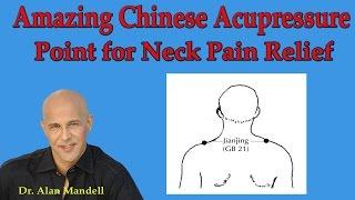 amazing chinese acupressure point for neck pain stiff neck headache relief dr mandell