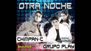 Download Esta Noche Tu y Yo REMIX - Chimpan C FT Grupo Play.avi MP3 song and Music Video