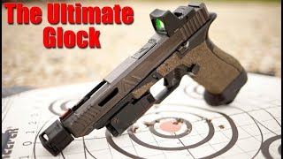 The Ultimate Glock