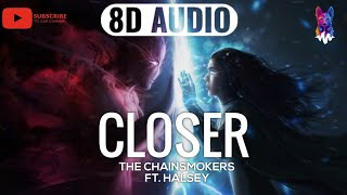 Closer - The Chainsmokers ft. Halsey [8D AUDIO] 🎧