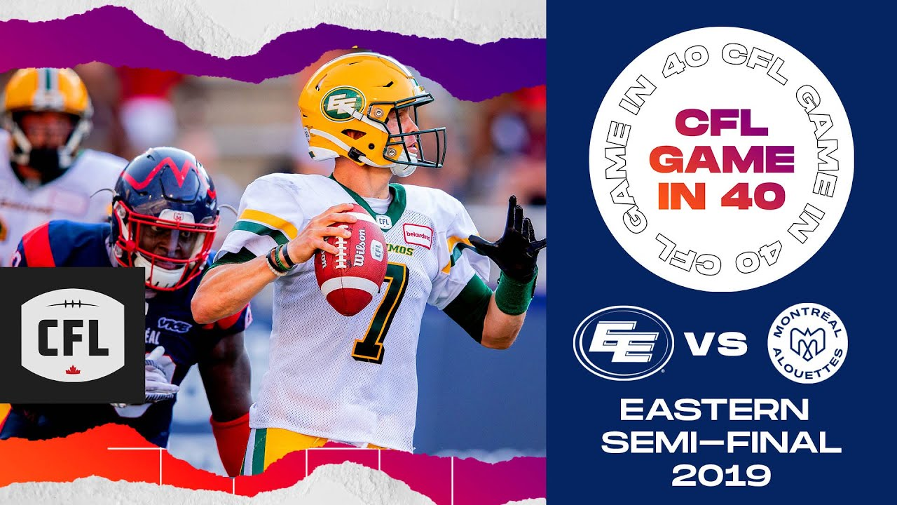 CFL Game in 40: Eastern Semi-Final 2019, Edmonton @ Montreal