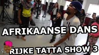 De Rijke Tattas Show (3) Leer de Afrikaanse Dans met Sidney