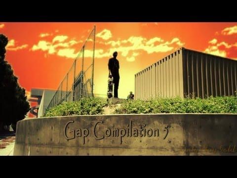 Skateboarding Gap Compilation 5