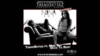Nina Sky - Move Ya Body (TrendSettaz Mix) (HQ MP3)