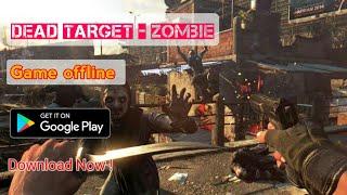 Game Offline DEAD TARGET ZOMBIE