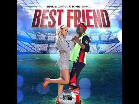 Best Friend   Spice Diana x King Saha  audio