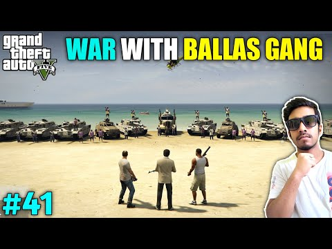 BIGGEST GANG WAR WITH BALLAS GANG   GTA V GAMEPLAY #41