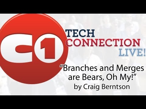 Branches and Merges are Bears, Oh My! by Craig Berntson - Tech Connection Live