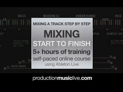 Course: Mixing A Track from Start To Finish