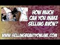 How much can you make Selling Avon?