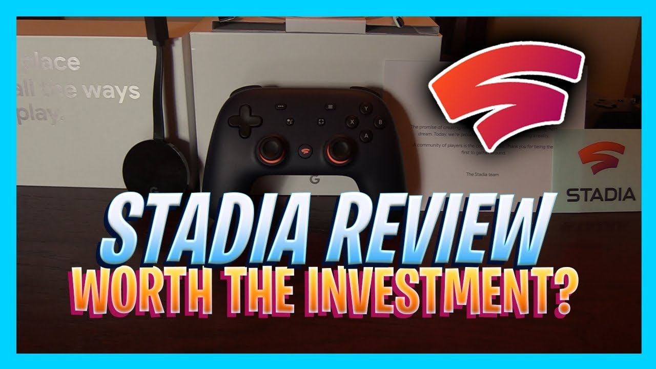 Google Stadia Review 2020 Is Stadia Today Worth Your Investment Full Breakdown Youtube