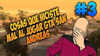 Top 10 Cosas Que Hiciste Mal Al Jugar Gta San Andreas Por Primera Vez #3
