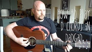 dadgad episode 2 how to play d chord in dadgad