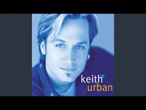 keith urban if you wanna stay