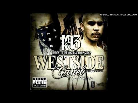 Westside Cartel- I'm A Southsider