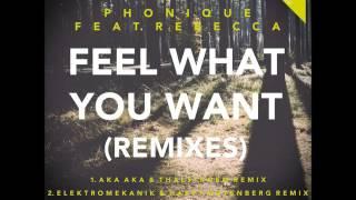 Phonique -  Feel What You Want feat. Rebecca (Elektromekanik & Happy Gutenberg Remix)
