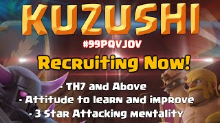 Clash of Clans | Kuzushi! Adult Casual War Clan Recruiting! Clan Purge and Trailer!
