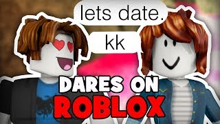 DARES ON ROBLOX- Pt 1