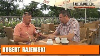 Robert Rajewski Sr o synach, klubie Rajewski Team i sytuacji z Ankos MMA