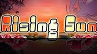 Rising Sun ~ FREE Slot Game for Mobile and Online