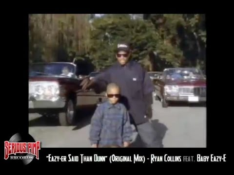EAZY-ER SAID THAN DUNN (Remix) - Ryan Collins feat. Baby Eazy-E - Westcoast G-House Compilation