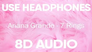 Ariana Grande - 7 Rings (8D AUDIO)