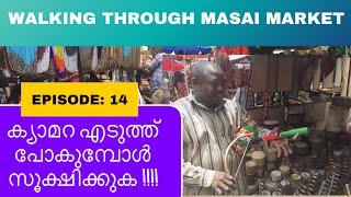 KERALA to AFRICA // EP 14 // walking through Masai market , Nairobi