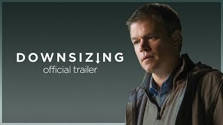 Downsizing | Final Trailer | Paramount Pictures Australia
