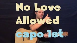 No Love Allowed (Rihanna) Easy Strum Guitar Lesson How to Play Capo 1st Fret
