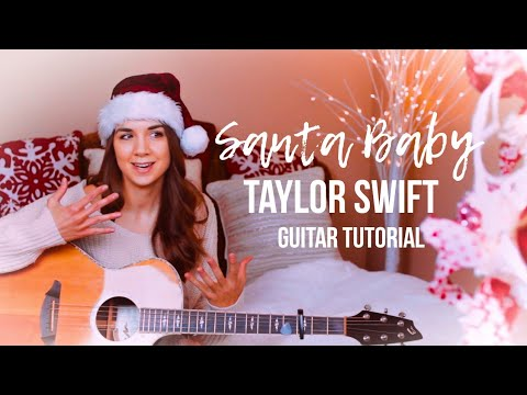Santa Baby - Taylor Swift | Guitar Tutorial