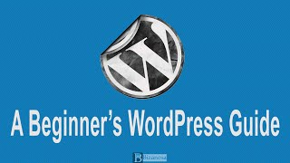 wordpress tutorial for beginners all s combined