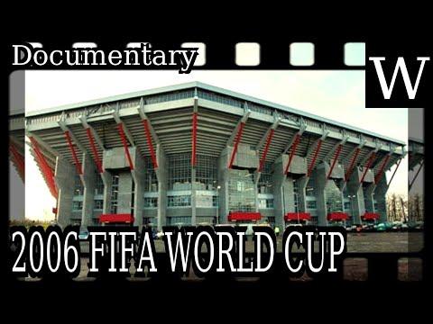 2006 FIFA WORLD CUP - WikiVidi Documentary