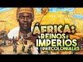 ÁFRICA: CIVILIZACIONES, REINOS E IMPERIOS AFRICANOS PRECOLONIALES ????
