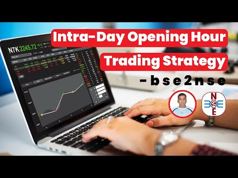 Intra-Day Opening Hour Trading Strategy - bse2nse.com
