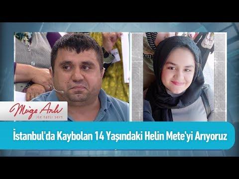 İstanbul'da kaybolan 14 yaşındaki Helin Mete'yi arıyoruz - Müge Anlı ile Tatlı Sert 18 Haziran 2019