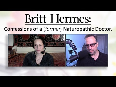 Britt Hermes: Confessions of a (former) Naturopathic Doctor