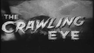 The Crawling Eye Trailer