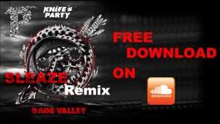 Knife Party - Sleaze (Ft. Mistajam) [Pxnditx Remix] HD [[FREE DOWNLOAD]]