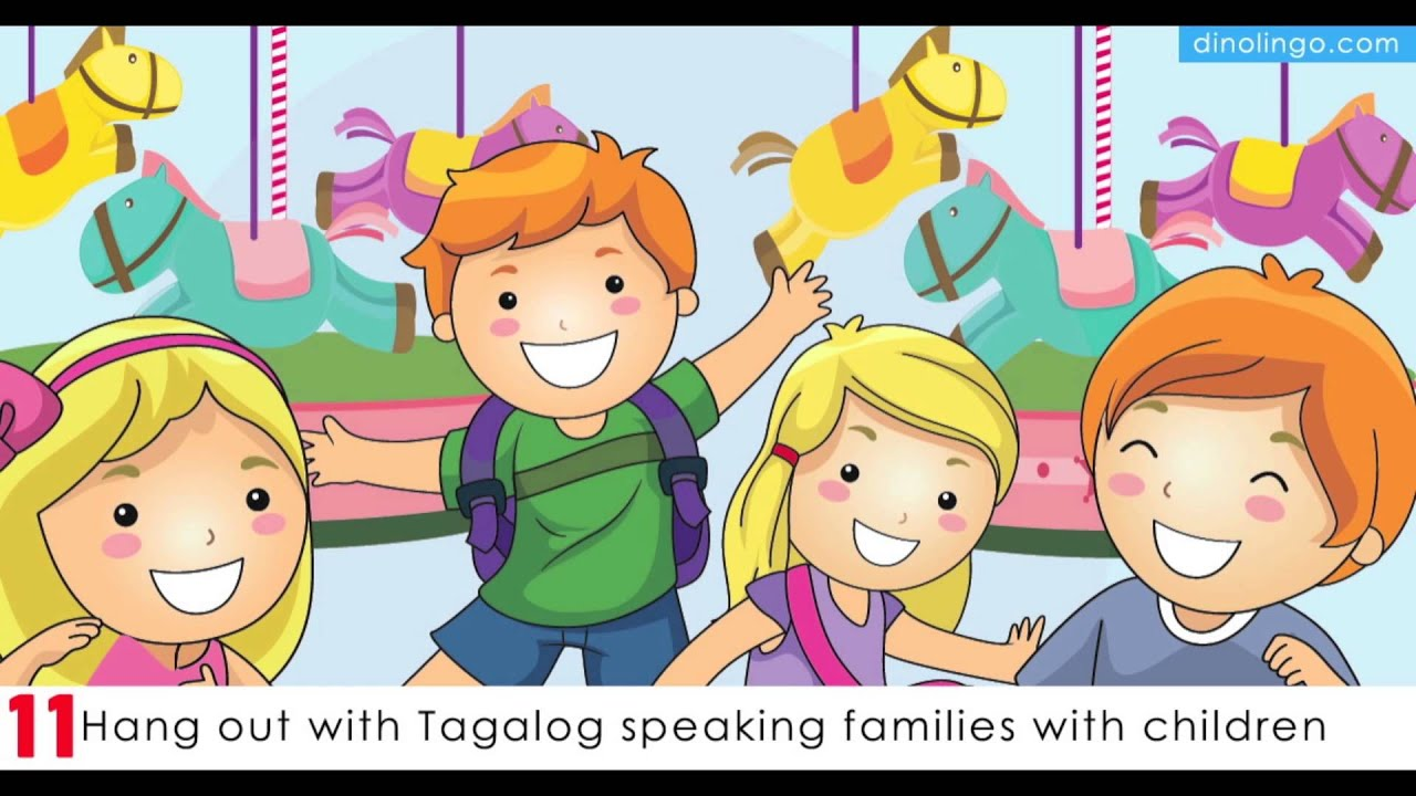 Teach kids Tagalog - 15 Ways for children to learn Tagalog ...